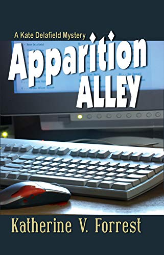 Apparition Alley (A Kate Delafield Mystery Series)