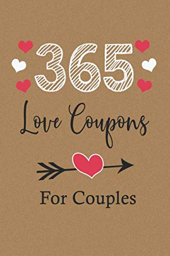 Coupon Gift - 365 Love Coupons For Couples: Vouchers For Lovers - Love Gift For Two - 52 Weeks Of Love And Appreciation For Couples