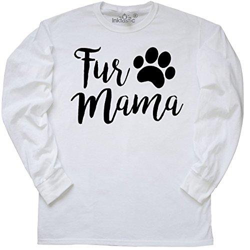 inktastic Fur Mama Long Sleeve T-Shirt Medium White (Cuff Shirt Fur)