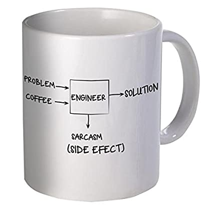 Willcallyou Engineer Problem Solution Sarcasm Side Effect 11 Ounces Funny  Coffee Mug