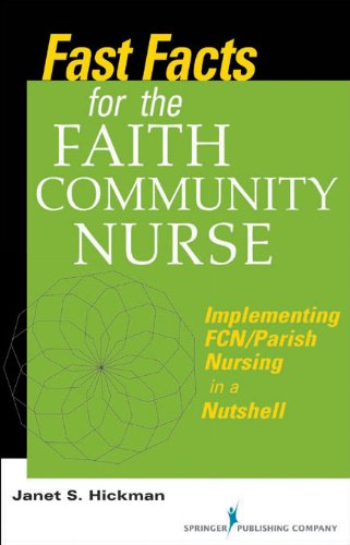 Download Fast Facts for the Faith Community Nurse: Implementing FCN/Parish Nursing in a Nutshell Pdf