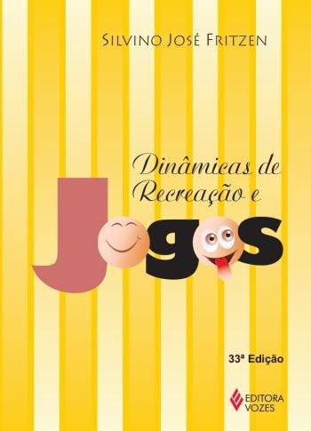 DINAMICAS DE RECREACAO E JOGOS