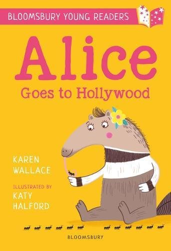 Alice Goes to Hollywood: A Bloomsbury Young Reader (Bloomsbury Young Readers)