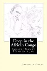 Deep in the African Congo: The Murder of Barack Obama Paperback