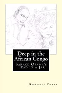 Deep in the African Congo: The Murder of Barack Obama