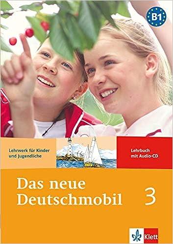 Das neue Deutschmobil 3 - Lehrbuch mit Audio-CD