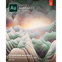 Adobe Audition CC Classroom in a Book (2nd Edition)