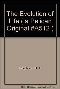 Book The Evolution of Life ( a Pelican Original #A512 )