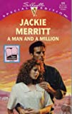 A Man and a Million, Jackie Merritt, 0373099886