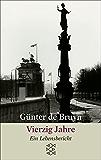 Vierzig Jahre: Ein Lebensbericht (German Edition)