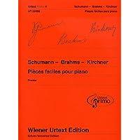 Pièces faciles Collection Urtext Primo Volume 4 : Schumann-Brahms-Kirchner - Piano