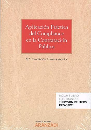 Aplicación práctica del Compliance en la contratación pública (Papel + e-book) (Monografía) por Campos Acuña, Mª Concepción