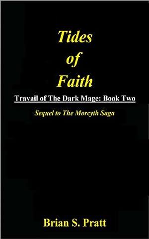 Tides of Faith (Travail of The Dark Mage Book 2) (Dark Tide Ii)