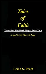 Tides of Faith (Travail of The Dark Mage Book 2)