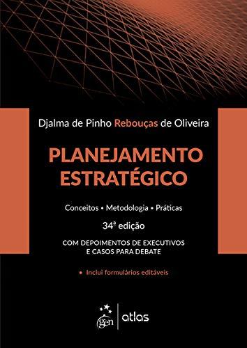 Planejamento Estratégico Conceitos Metodologia Práticas Rebouças Oliveira ebook