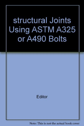 structural Joints Using ASTM A325 or A490 Bolts