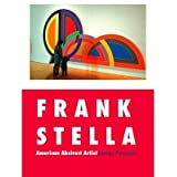 [(Frank Stella: American Abstract Artist )] [Author: James Pearson] [Jun-2013]