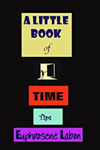 A Little Book of Time Tips
