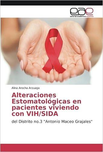 Alteraciones Estomatológicas en pacientes viviendo con VIH ...