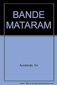 BANDE MATARAM par Sri Aurobindo