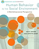 Brooks/Cole Empowerment Series: Human Behavior in the Social Environment, Ashford, Jose B. and LeCroy, Craig Winston, 084002911X