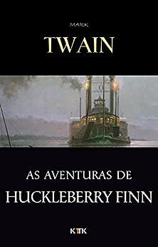 As Aventuras de Huckleberry Finn por [Mark Twain]