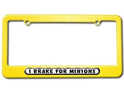 Amazon.com: I Brake For Minions License Plate Tag Frame - Color ...