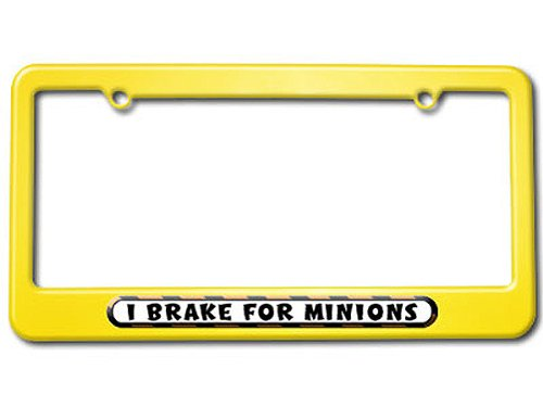 I Brake For Minions License Plate Tag Frame - Color Yellow