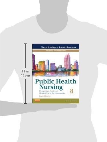 Public Health Nursing - Revised Reprint: Population-Centered Health Care in the Community (Public Health Nursing: Population-Centered Health Care in the Community)