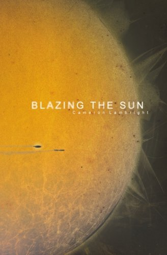 Blazing the Sun pdf epub