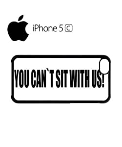 LJF phone case You Can't Sit With Us Mobile Cell Phone Case Cover ipod touch 5 Black