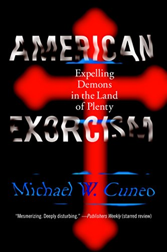 American Exorcism: Expelling Demons in the Land of Plenty cover