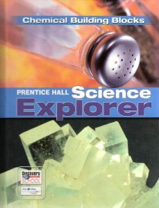 SCIENCE EXPLORER CHEMICAL BUILDING BLOCKS STUDENT EDITION 2007C