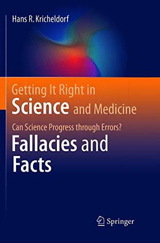 Getting It Right in Science and Medicine: Can Science Progress through Errors? Fallacies and Facts ebook