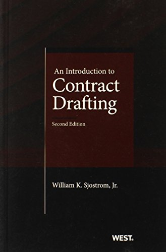An Introduction to Contract Drafting, 2d (Coursebook)