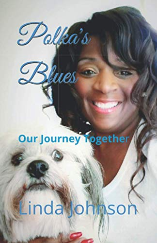 Polka's Blues: Our Journey Together