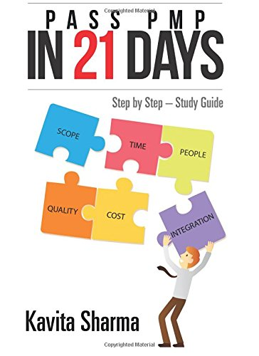 Pass PMP in 21 Days: Step by Step – Study Guide