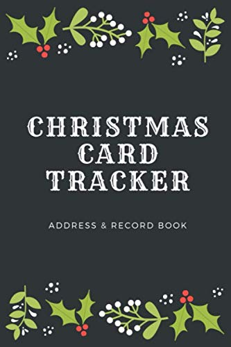 Christmas Card Tracker: Address Record Book | For Sending And Receiving Holiday Cards | A-Z Tabs | 8 Year Organizer | Holly Berry Mistletoe Border Cover (Amazon Com Mailing Address And Phone Number)