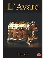 L'Avare: Molière   Grands caractères   M.G. Editions (Annoté)