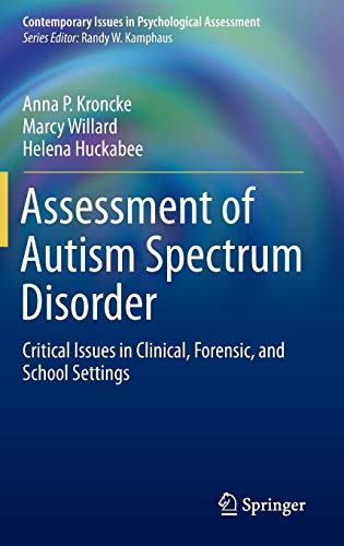 Assessment of Autism Spectrum Disorder: Critical Issues in Clinical, Forensic and School Settings (Contemporary Issues i