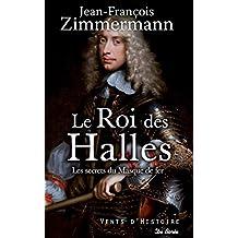 Le Roi des Halles (Vents d'Histoire) (French Edition)
