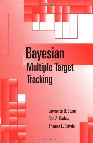 Bayesian Multiple Target Tracking (Artech House Radar Library) (Artech House Radar Library (Artech House Radar)