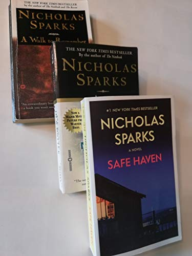 Set of Three Romance Novels by Nicholas Sparks: Message in a Bottle (1999), A Walk to Remember (2000); and Safe Haven (2012) (Message In A Bottle Book)