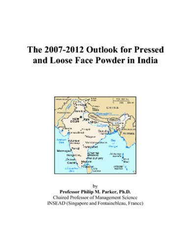The 2007-2012 Outlook for Pressed and Loose Face Powder in India