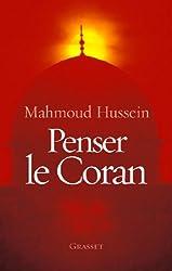 Penser le Coran (Essais Français)