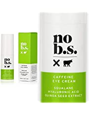 No B.S. Skincare Caffeine Eye Cream With Hyaluronic Acid and Plant Based Squalane. Firming Under Eye Cream For Dark Circles And Crows Feet Wrinkles. Puffy Eye Treatment For Rapid Results.