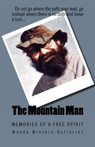 Download The Mountain Man: Memories of a Free Spirit pdf epub