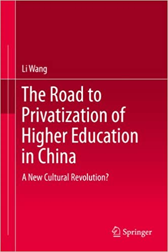 The Road To Higher Education With >> Amazon Com The Road To Privatization Of Higher Education In China