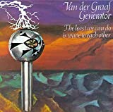 Least We Can Do Is Wave to Each Other by Van Der Graaf Generator