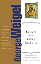 Letters to a Young Catholic (Art of…